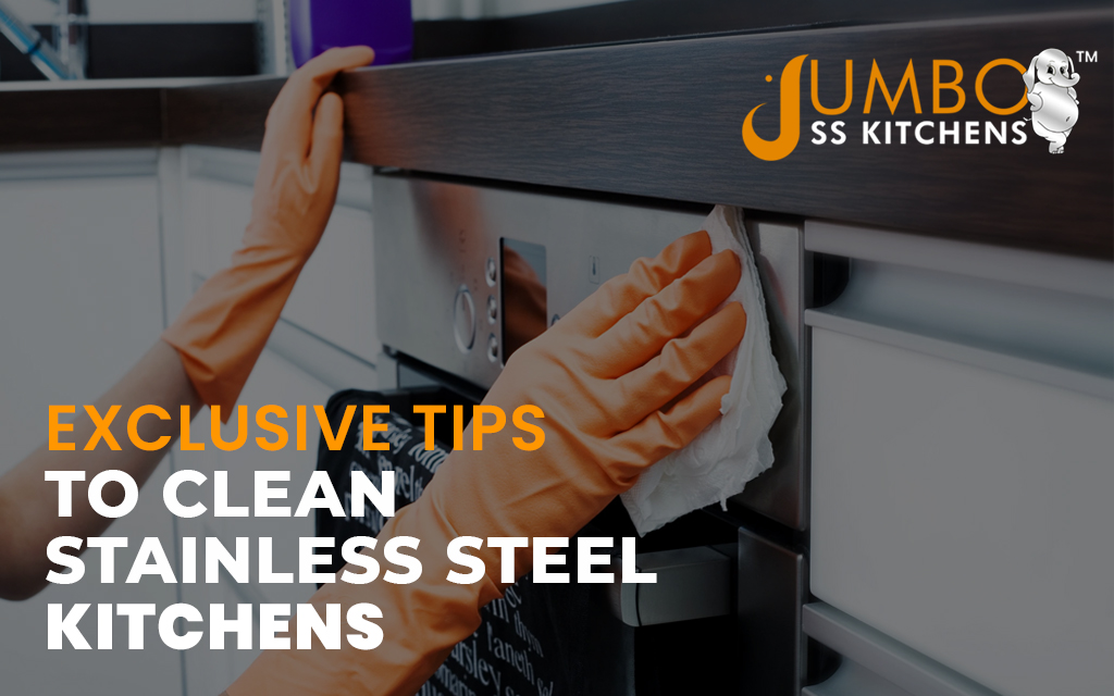 Exclusive Tips to Clean Stainless Steel Modular Kitchens
